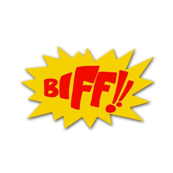 """""""Biff!!"""" Sign"""