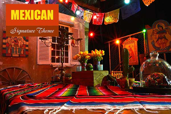 Mexican Theme - Signature Themes - Sydney Prop Specialists